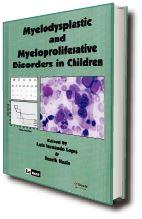 MYELODYSPLASTIC AND MYELOPROLIFERATIVE DISORDERS IN CHILDREN