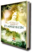 VIDAS E AS MORTES DE FRANKENSTEIN, AS