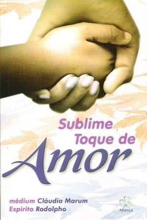 SUBLIME TOQUE DO AMOR