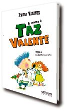 AVENTURAS DE TAZ VALENTE, AS
